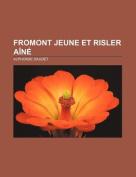 Fromont Jeune Et Risler A N [FRE]