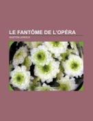 Le Fantome de L'Opera [FRE]