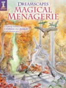 Dreamscapes Magical Menagerie