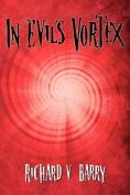 In Evil's Vortex