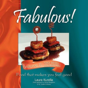 Fabulous! Food That Makes You Feel Good, Volume II