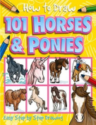 How to Draw 101 Horses & Ponies (How to Draw
