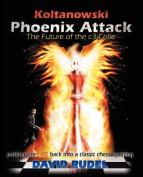 Koltanowski-Phoenix Attack