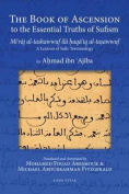 The Book of Ascension to the Essential Truths of Sufism