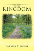 Your Path to the Kingdom