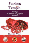 Tending the Temple
