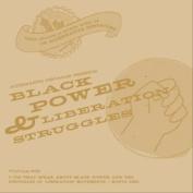 Black Power and Liberation Struggles [Box]
