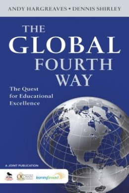 The Global Fourth Way: The Quest for Educational Excellence