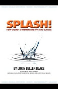 Splash! How Women Entrepreneurs Dive Into Success