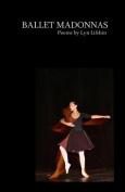 Ballet Madonnas