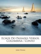 Echos Do Passado