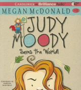 Judy Moody Saves the World!  [Audio]