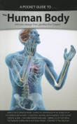 A Pocket Guide to the Human Body