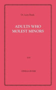 Adults Who Molest Minors