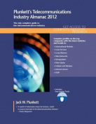 Plunkett's Telecommunications Industry Almanac 2012