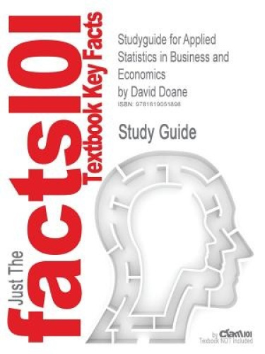 Studyguide for Applied Statistics in Business and Economics by Doane, David, ISB
