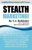 Stealth Marketing!