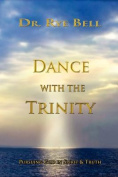Dance with the Trinity