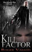 Kill Factor