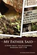 My Father Said