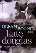 Dream Bound