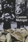 Gustav Metzger - Historic Photographs