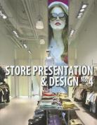 Store Presentation and Design No 4