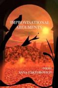 Improvisational Arguments