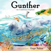 Gunter the Underwater Elephant