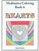 Hearts: Meditative Coloring, Book 4