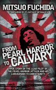 From Pearl Harbor to Calvary
