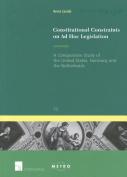 Constitutional Constraints on Ad Hoc Legislation
