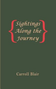 Sightings Along the Journey