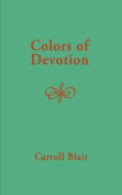 Colors of Devotion
