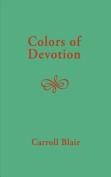 Colors of Devotion