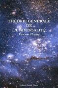 Theorie Generale De L'Universalite [FRE]