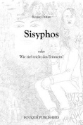 Sisyphos Oder Wie Tief Reicht Das Erinnern? [GER]