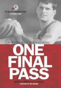 One Final Pass