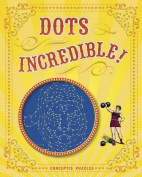 Dots Incredible!
