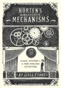 Horten's Miraculous Mechanisms