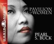 Pavilion of Women [Audio]