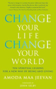 Change Your Life, Change Your World