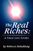 The Real Riches