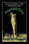 Papoose City