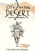 City in the Desert: v. 1