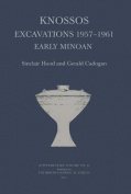 Knossos Excavations 1957-61