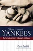 Those Damned Yankees