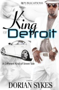 King of Detroit