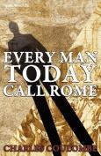 Everyman Today Call Rome