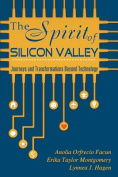 The Spirit of Silicon Valley